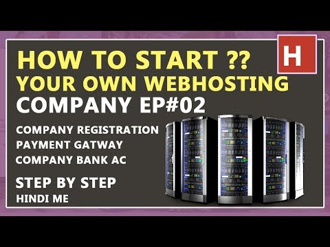 how to start your own web hosting company in hindi Ep#02 | Company Registration ,Gateway ,Bank Ac