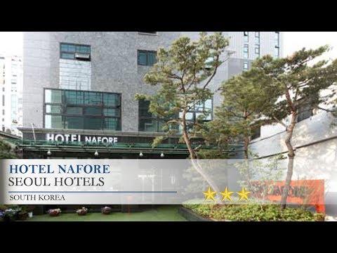 Hotel Nafore - Seoul Hotels, South Korea