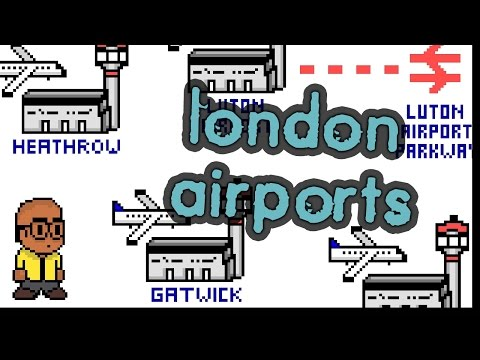 The Beginners Guide To London AIRPORTS