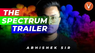 "The ""Spectrum by Vedantu"" Trailer | Most Awaited launch 🔥 | Real Science with Abhishek Sir | Vedantu"