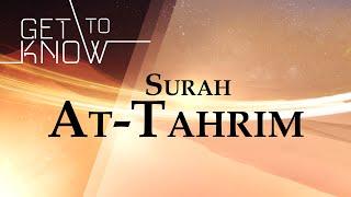GET TO KNOW: Ep. 17 - Surah At-Tahrim - Nouman Ali Khan