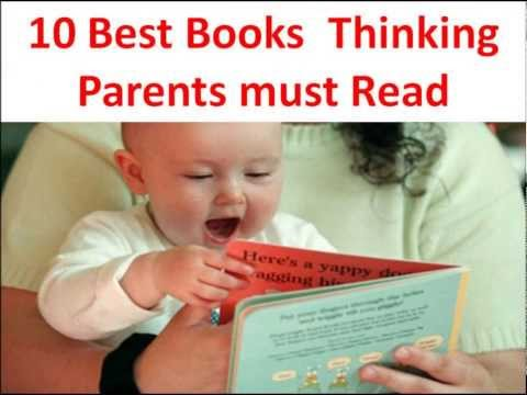10 Best Parenting Books for Thinking Parents