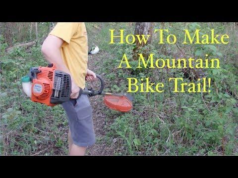 How To Make A Mountain Bike Trail!