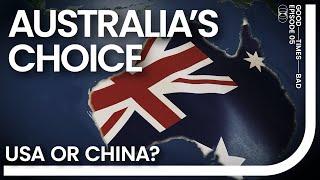 Australia's choice. USA, China or... No one?