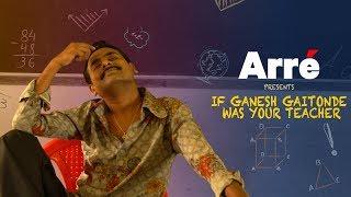 If Gaitonde Was Your Teacher ft. Sagar Karande | Sacred Games Spoof - Teacher