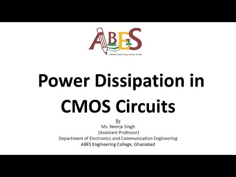 Power Dissipation in CMOS Circuits By Ms. Neerja Singh