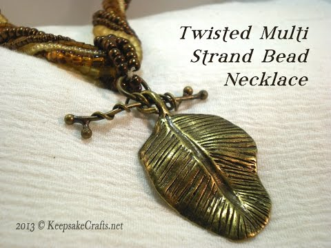 Twisted Multi Strand Bead Necklace Video Tutorial