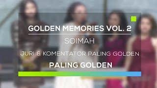 Golden Memories Vol. 2 Paling Golden - Kategori Juri dan Komentator Paling Golden - Soimah