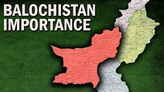 Why Balochistan is Strategically Very Important for Pakistan?