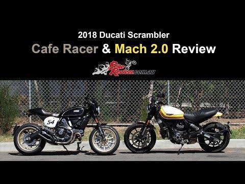 2018 Ducati Scramblers - Cafe Racer & RSD Mach 2.0