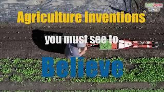 खेती और कृषि में आविष्कार || Inventions in  Farming & Agriculture