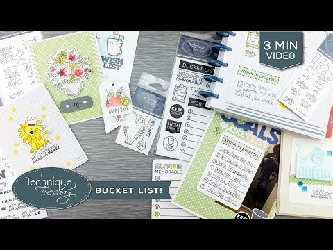 Bucket List Themed Paper Crafting Supplies - Technique Tuesday