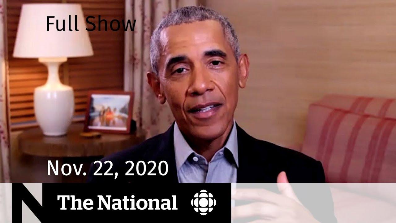 CBC News: The National | Barack Obama interview; Urgency around COVID-19 cases | Nov. 22, 2020