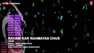 Official : Raham Kar Rahamtas Full (HD) Song | T-Series Kashmiri Music | Abdul Rashid Hafiz