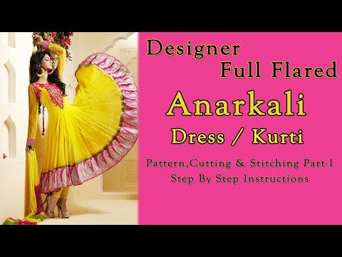 Anarkali Dress Pattern,Cutting & Stitching Part-1 | Pattern for All Age & Sizes