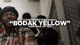 Montana Of 300 - Bodak Yellow [REMIX] Shot By @AZaeProduction