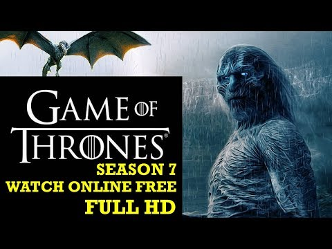 Game of Thrones Season 7 ! Watch Online Free ! Full HD