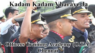 Kadam Kadam Vharaye Ja! Sung By Newly Commission Officers In Officers Training Academy O.T.A Chennai