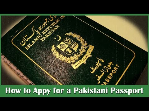 How to Apply for Pakistani Passport - Passport Fee and Requirements