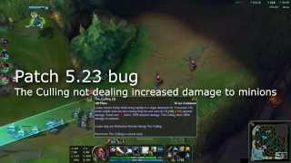 Patch 5.23 bug - The Culling not dealing increased damage to minions