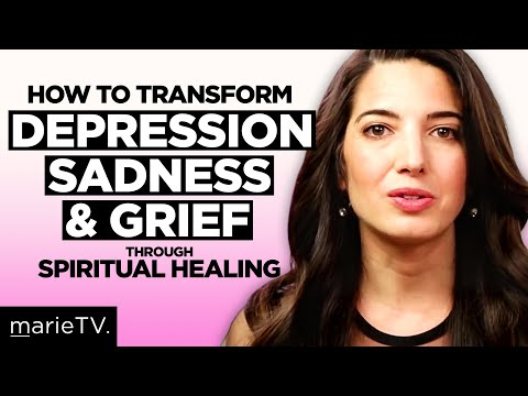 Bereavement: How to Transform Grief & Depression Through Spiritual Healing