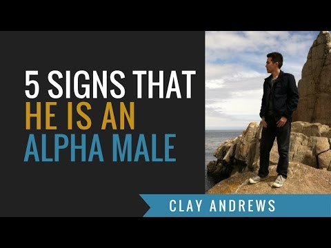 Five Signs that He is an Alpha Male