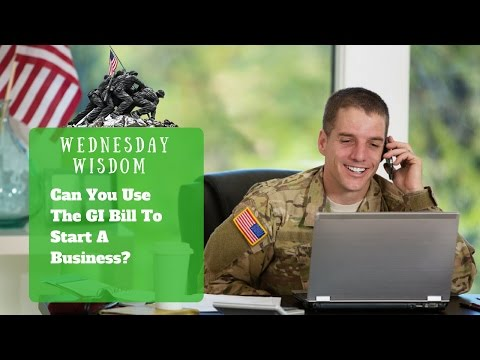Using the GI BIll To Start Up A Business