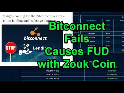 Bitconnect Fails - Causes FUD with Zouk Coin