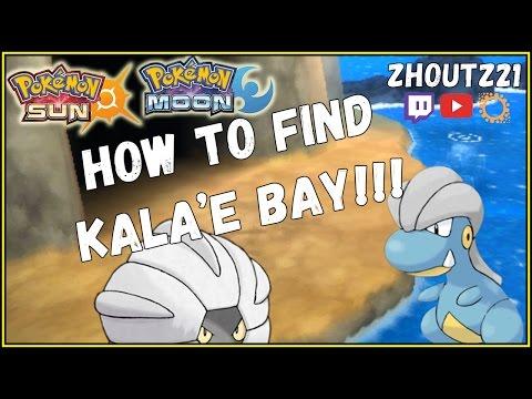 HOW TO FIND KALA'E BAY IN SUN & MOON!!! Hidden Area! Bagon? Salamence?!?