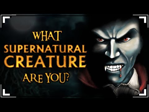 What Supernatural Creature Are You?