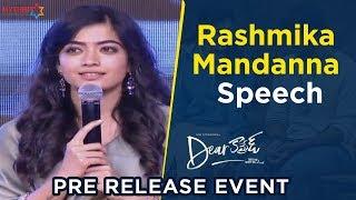 Rashmika Mandanna Speech | Dear Comrade Pre Release Event | Vijay Deverakonda | Bharat Kamma