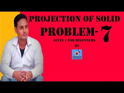 PROJECTION OF SOLID PROBLEM-7