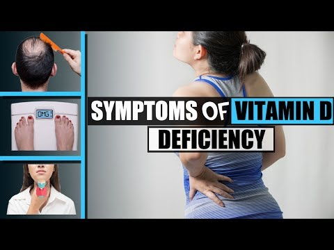 Vitamin D deficiency - 9 Signs and Symptoms of Vitamin D Deficiency You Can Identify Yourself