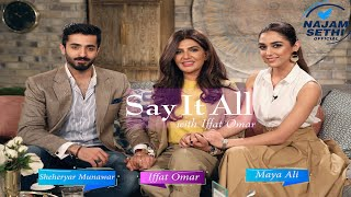 Say It All With Iffat Omar Episode 2 Promo   Parey Hut Love Sheheryar Munawar & Maya Ali