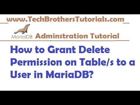 How to Grant Delete Permission on Table/s to a User in MariaDB - MariaDB Admin Tutorial