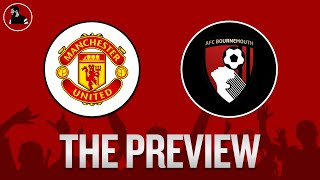 Manchester United vs Bournemouth | Premier League PREVIEW
