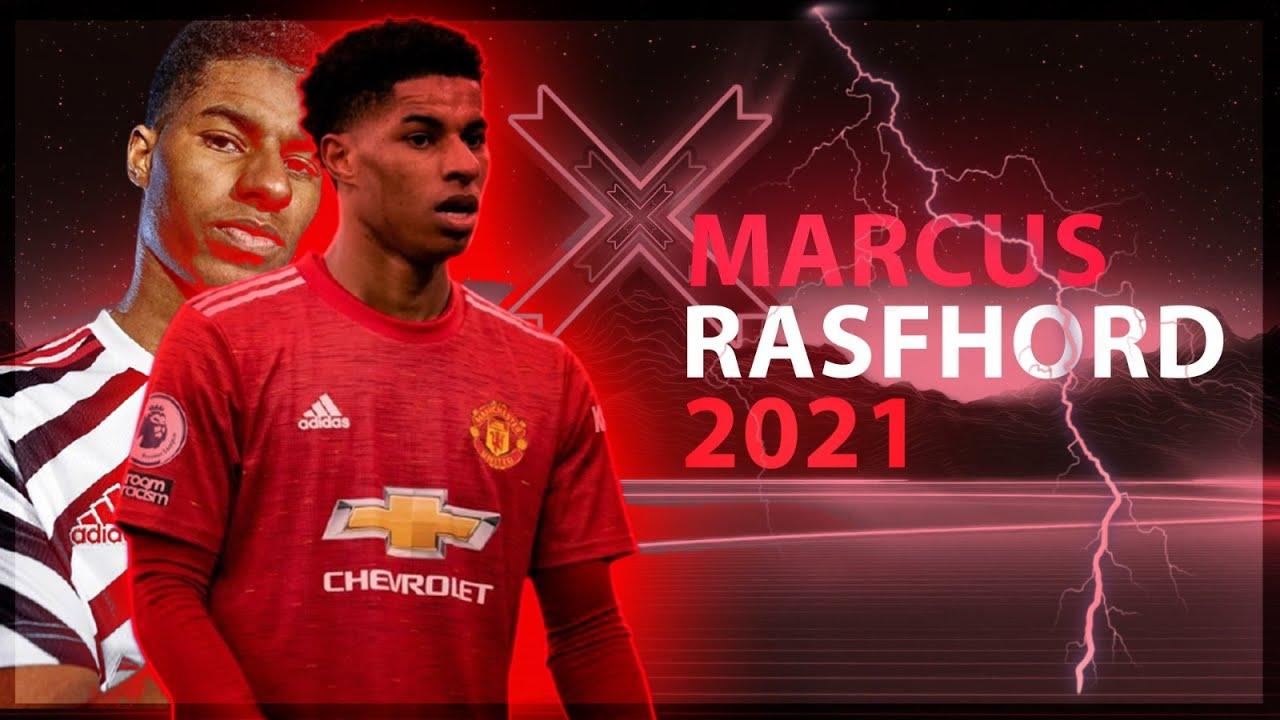 Marcus Rashford 2021- Magic Skills , Goals , Assists - HD