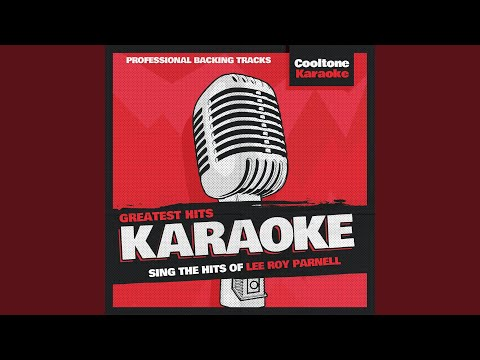 You Can't Get There From Here (Originally Performed by Lee Roy Parnell) (Karaoke Version)