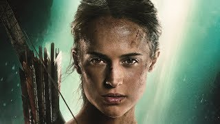 TOMB RAIDER Trailers & Behind The Scenes Clips - Alicia Vikander (2018)
