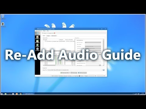 Re-Add Audio to Video Quick and Easy With MKVToolNix