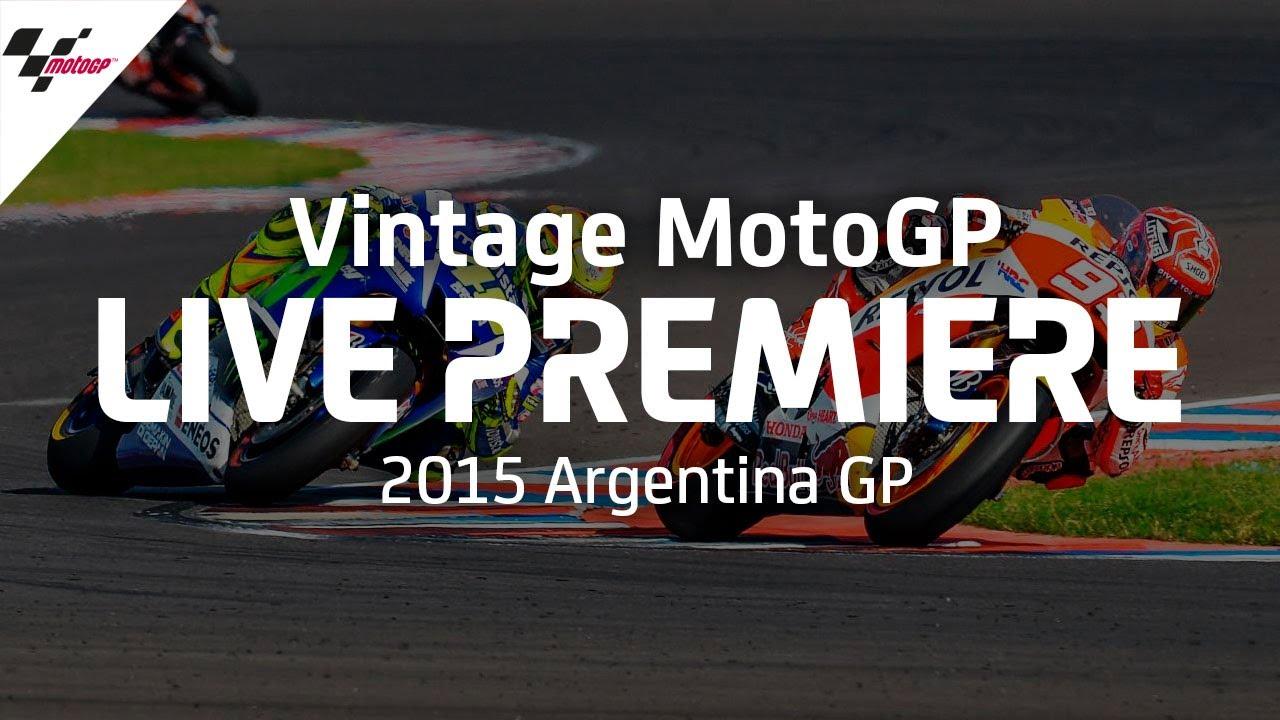 2015 #ArgentinaGP | Vintage MotoGP™