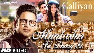 Muntashir Ki Diary Se: Galliyan | Episode 13 | Manoj Muntashir |  T-Series
