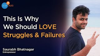 Struggle Phases You MUST CONQUER To Become SUCCESSFUL | Saurabh Bhatnagar | Josh Talks