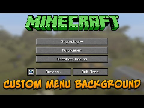 Minecraft: How To Make A Custom Menu Background Tutorial