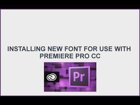 Installing Font for Premiere Pro CC