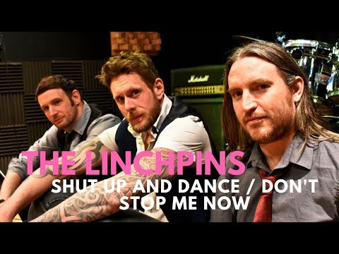 The Linchpins // Shut Up And Dance & Don't Stop Me Now // Book At Warble Ents
