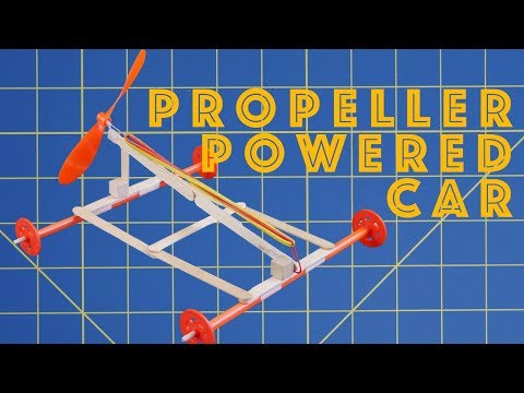 How to make a propeller powered car - Engineering project for kids