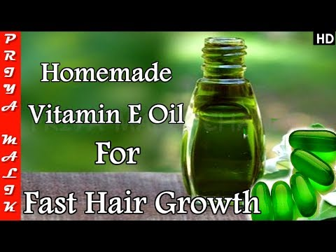 Use Homemade Vitamin E Oil for Super Fast Hair Growth - Get Long, Thick & Shiny Hair - Priya Malik