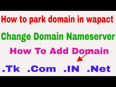 how to add domain in wapact website free doamin parking tips in hindi