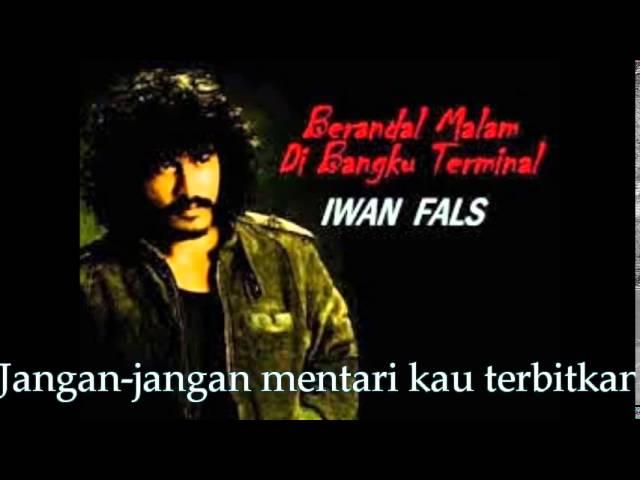 Iwan Fals - Berandal Malam Dibangku Terminal